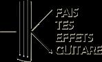 Fais-tes-effets-guitare.com